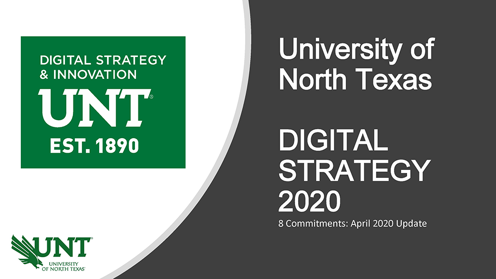UNT Division of Digital Strategy & Innovation 2020 8 Commitments